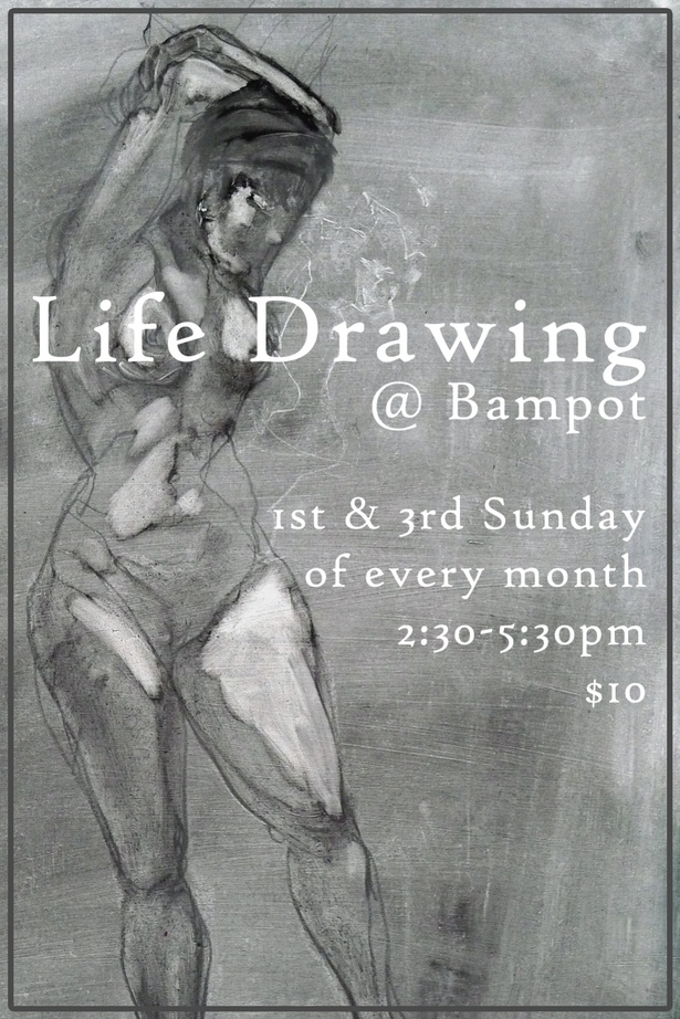 Life Drawing @ Bampot