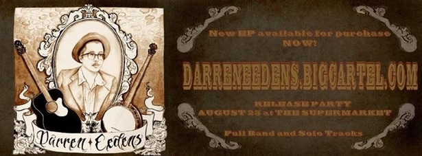 Darren Eedens   Friends - Album Release and Going Away Show