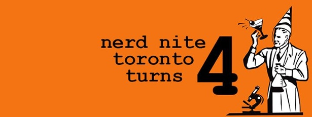 Nerd Nite Toronto Turns FOUR