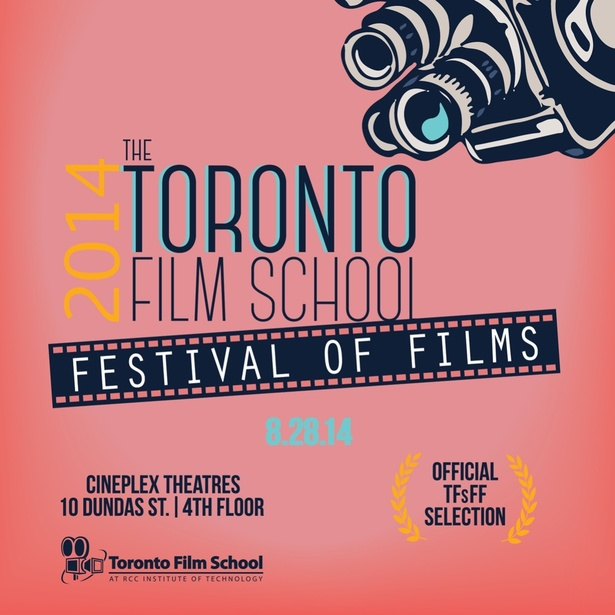 Toronto Film School Festival of Films