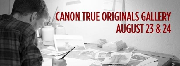 Canon True Originals Art Gallery