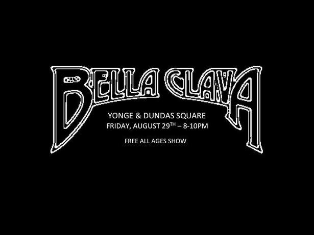 Free Show! Bella Clava do Yonge & Dundas Square!