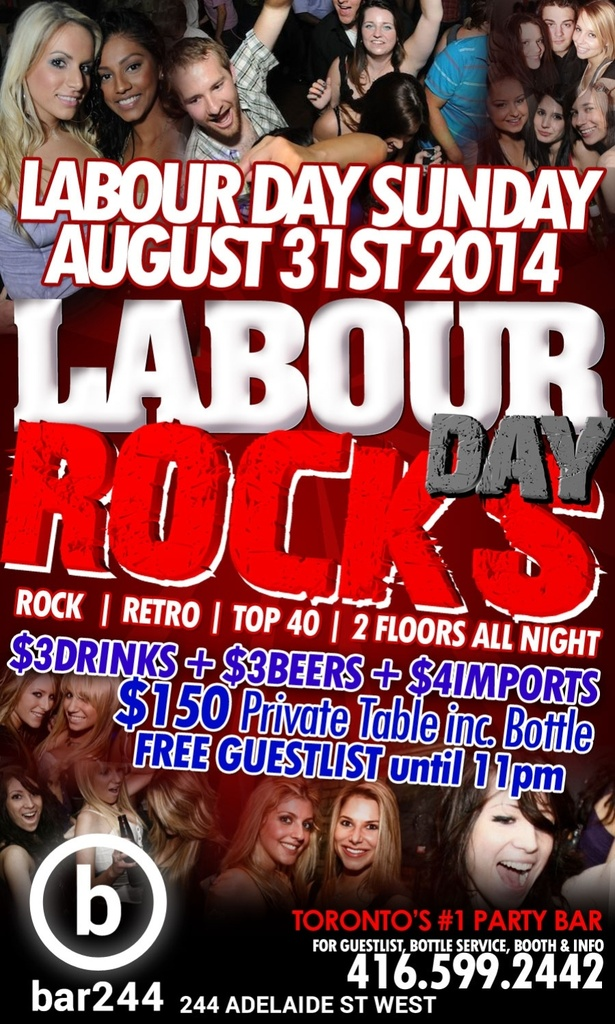 $3 Drinks - LABOUR DAY ROCKS @ BAR 244