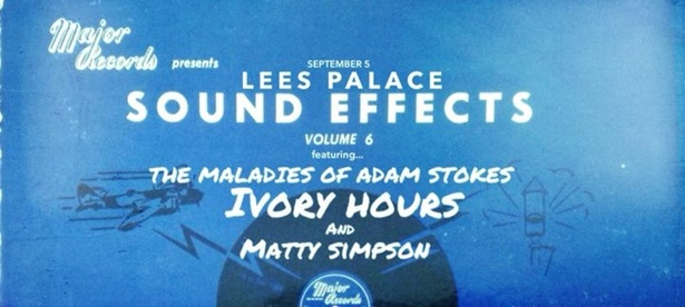 Ivory Hours, The Maladies of Adam Stokes & Matty Simpson @ Lee's Palace