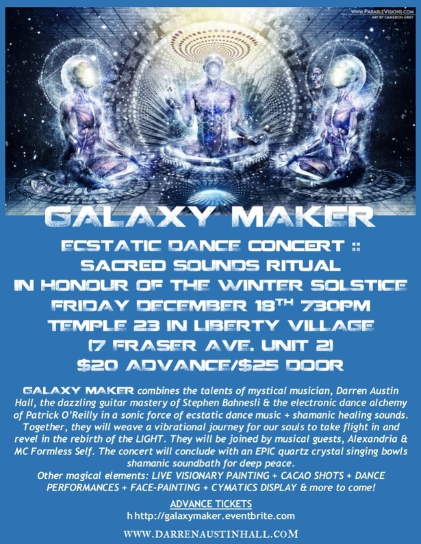 Galaxy maker live to honour the winter solstice ecstatic for Galaxy maker