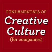 Fundamentals for a Kick-Ass Creative Company