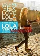 羅拉大反鬥/Lola Versus