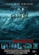 潰堤決壩999/Dam999 3D