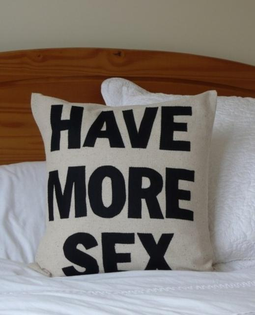 Have More Sex Pillow