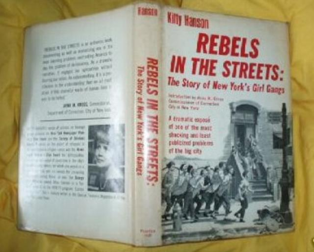 <i>Rebels in the Streets: The Story of New York's Girl Gangs</i>, by Kitty Hanson