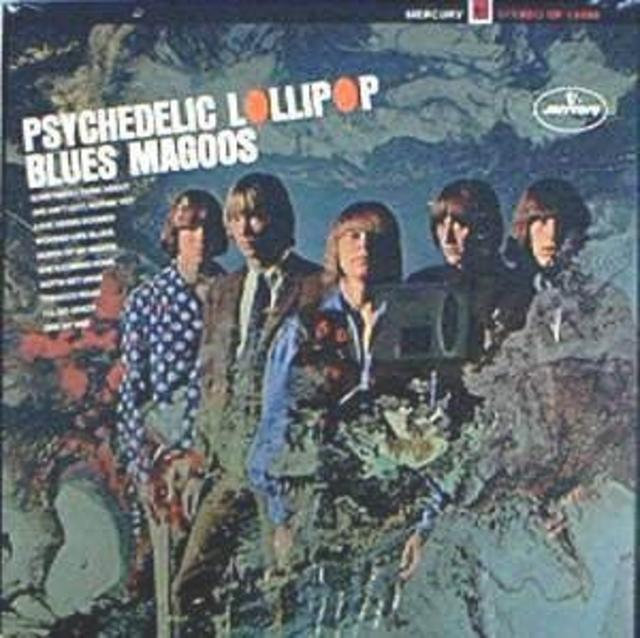 Blues Magoos — <i>Psychedelic Lollipop</i>