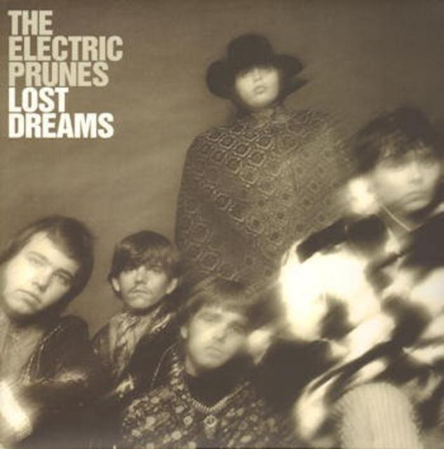 The Electric Prunes — <i>Lost Dreams</i>