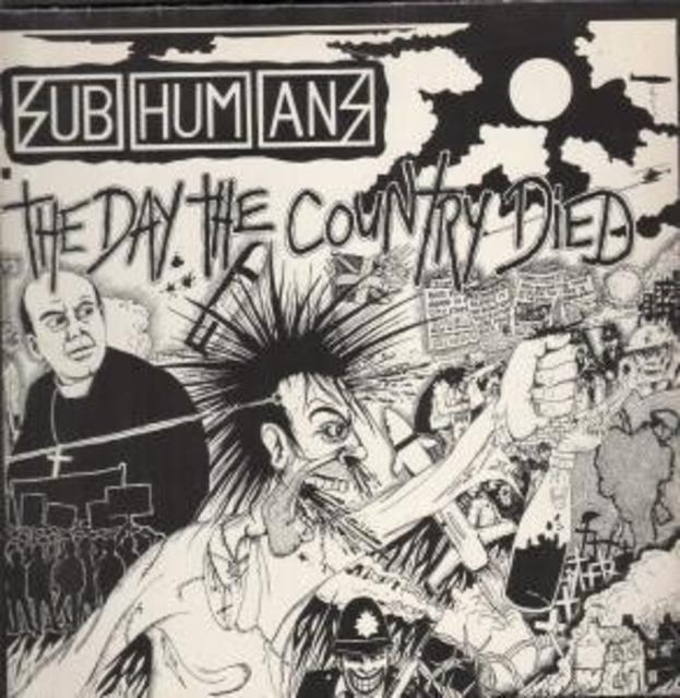 <i>The Day the Country Died</i> — Subhumans