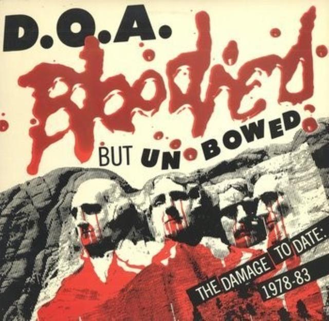 <i>Bloodied But Unbowed</i> — D.O.A.