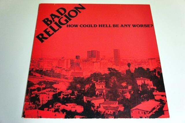 <i>How Could Hell Be Any Worse?</i> — Bad Religion