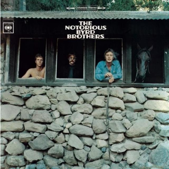 The Byrds – <i>The Notorious Byrd Brothers</i>