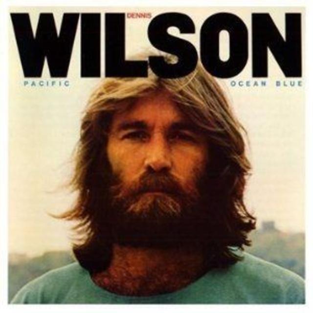 Dennis Wilson – <i>Pacific Ocean Blue</i>