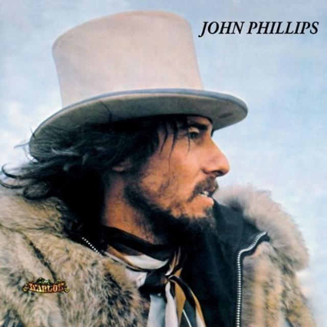 John Phillips – <i>John, the Wolf King of L.A.</i>