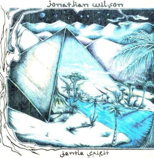 Jonathan Wilson – <i>Gentle Spirit</i>