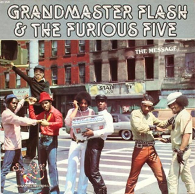 Grandmaster Flash & the Furious Five, <i>The Message</i>, 1982