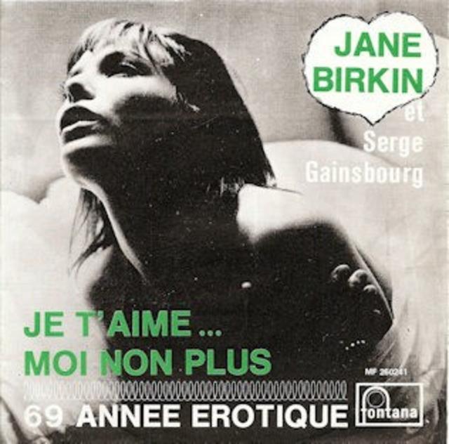 Jane Birkin/Serge Gainsbourg, <i>Je T'Aime ... Moi Non Plus/69 Année Érotique</i>, 1969