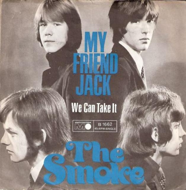 The Smoke, <i>My Friend Jack</i> 45, 1967