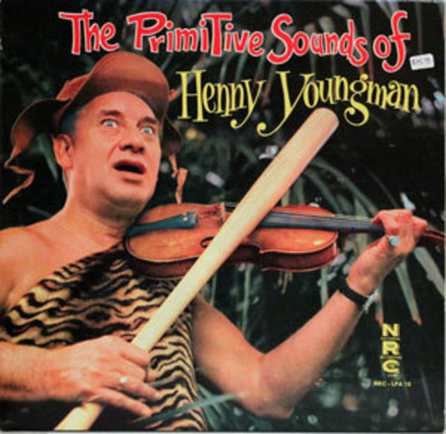 <i>The Primitive Sounds of Henny Youngman</i> LP, 1959