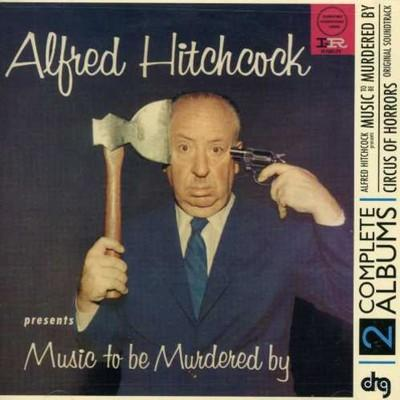 Alfred Hitchcock Music to Be Murdered by