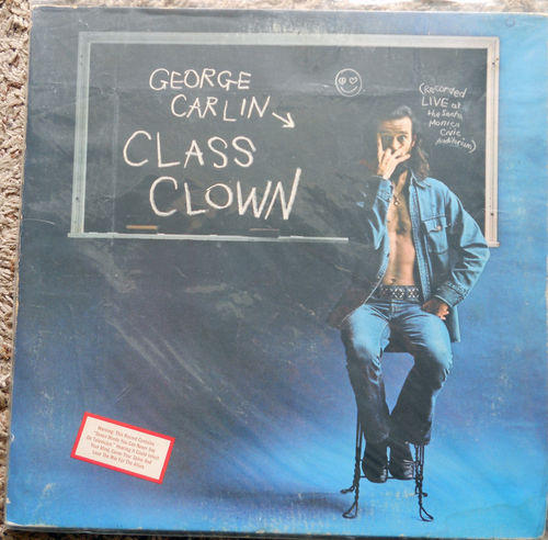 George Carlin, <i>Class Clown</i>, 1972