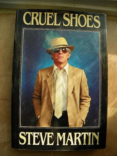 <i>Cruel Shoes</i>, by Steve Martin (signed), 1979