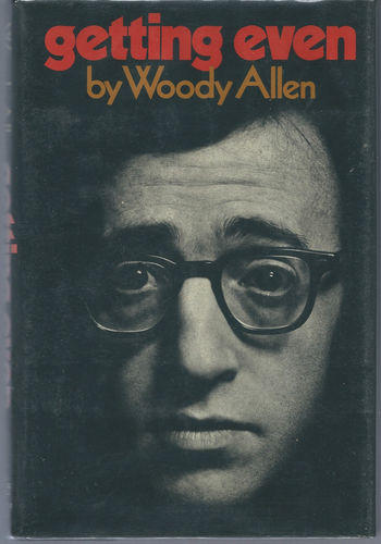 <i>Getting Even</i>, by Woody Allen, 1971