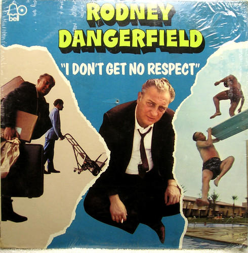Rodney Dangerfield, <i>I Don't Get No Respect</i>, 1969