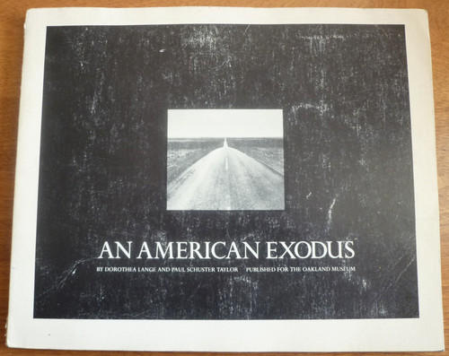 <i>An American Exodus: A Record of Human Erosion in The Thirties</i>, by Dorothea Lange