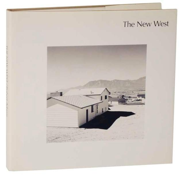 <i>The New West: Landscapes Along the Colorado Front Range</i>, by Robert Adams