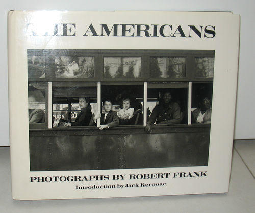 <i>The Americans</i>, by Robert Frank and Jack Kerouac
