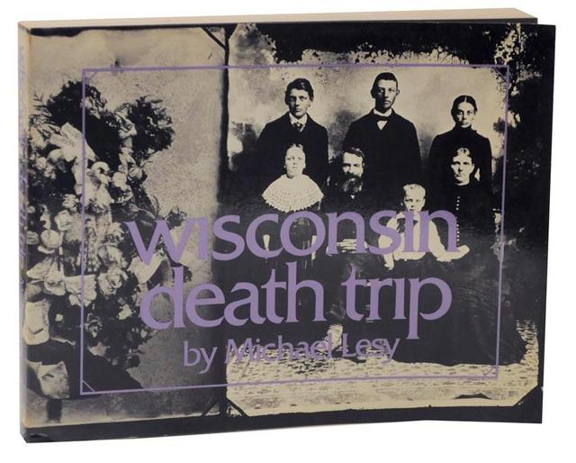 <i>Wisconsin Death Trip</i>, by Michael Lesy (1st paperback edition)