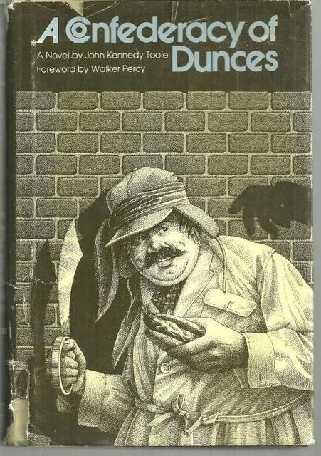 <i>A Confederacy of Dunces</i>, by John Kennedy Toole