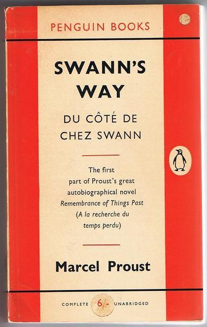 &lt;i&gt;Swanns Way&lt;/i&gt;, by Marcel Proust