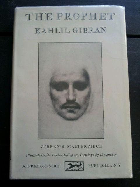 <i>The Prophet</i>, by Kahlil Gibran
