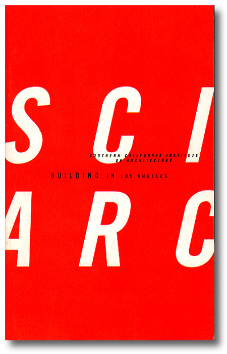 SCI-Arc Building in Los Angeles, 1994