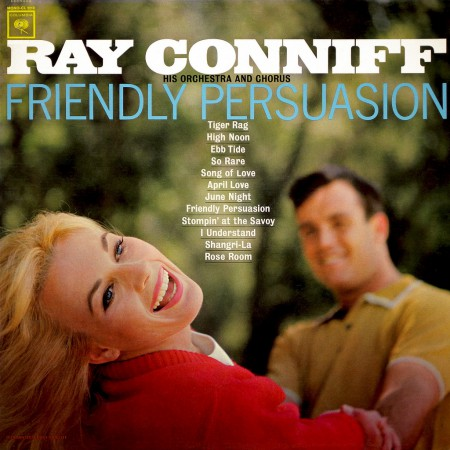 Ray Conniff, Friendly Persuasion