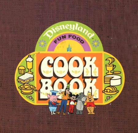 Disneyland Cookbook, late 1960s
