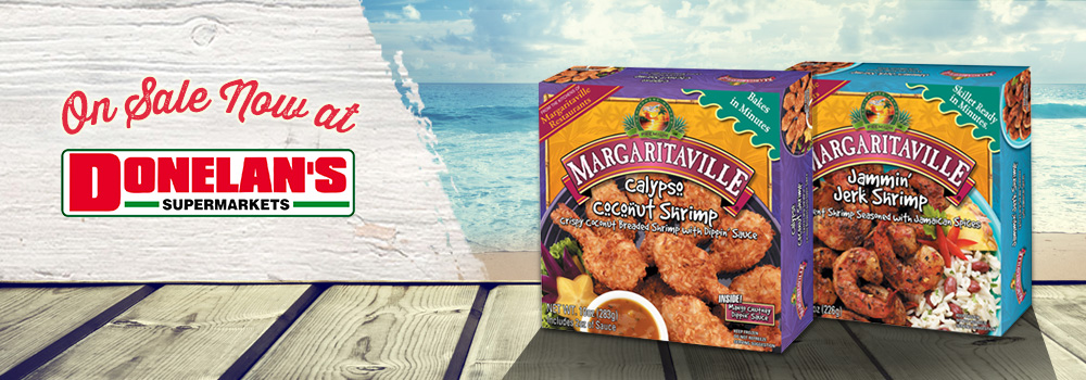 Margaritaville Foods Available at Donelan's