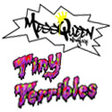 MessQueen New York | Tiny Terribles