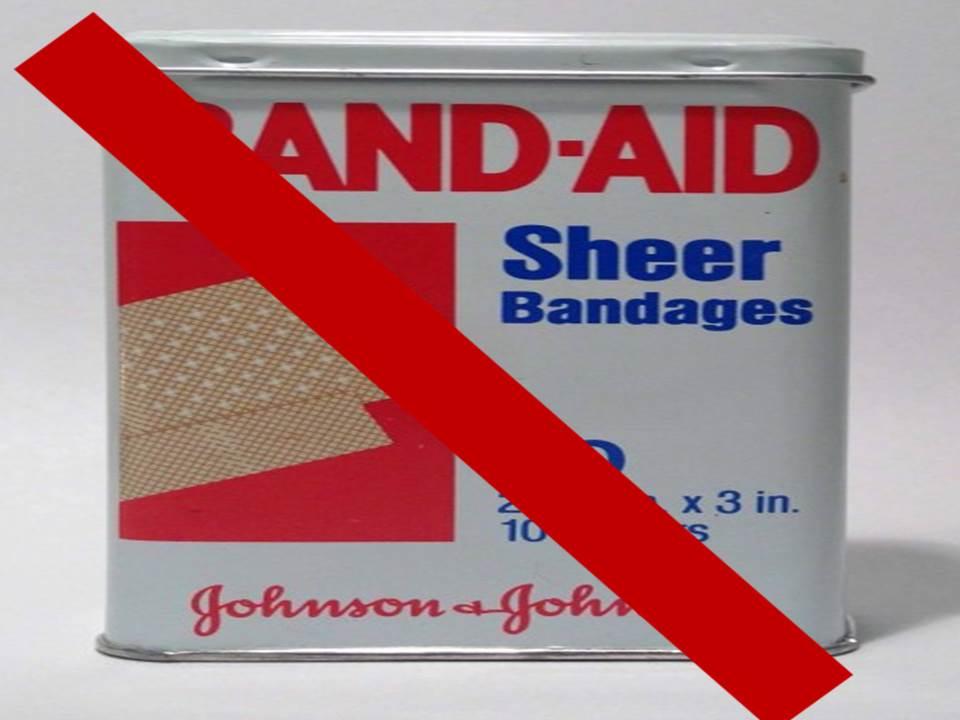 #BOYCOTT the Band-Aid (America's # 1 Bandage Brand)
