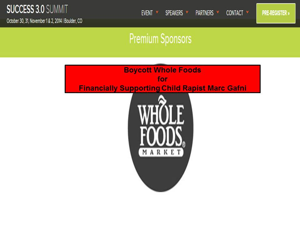BOYCOTT Whole Foods for Supporting Child Rapist Marc Gafni