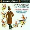 RCA Victor 80th Anniversary Offenbach In America