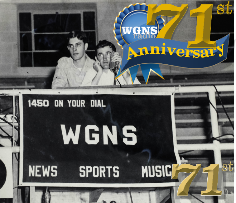 WGNS RADIO - Celebrating 71 Years of History