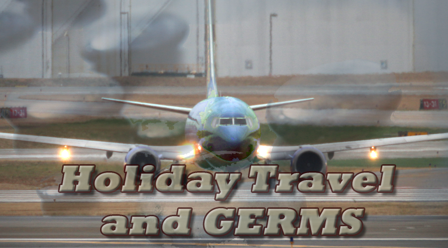 Holiday travel and the germs you encounter