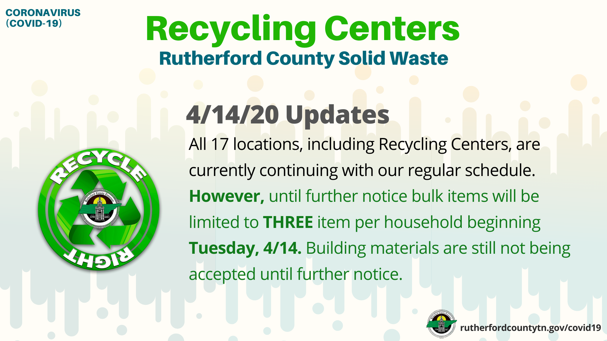 Beginning Tuesday, April 14, 2020, convenience centers in Rutherford County will now accept up to three (bulk) items per household each day. Building materials are still not being accepted.